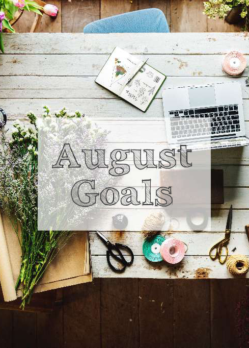 aloma writes august goals pinterest image.jpg