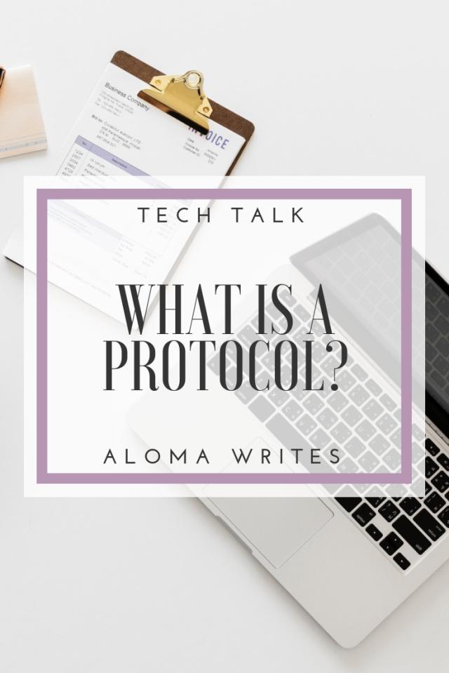 aloma writes tech talk what is a protocol pinterest