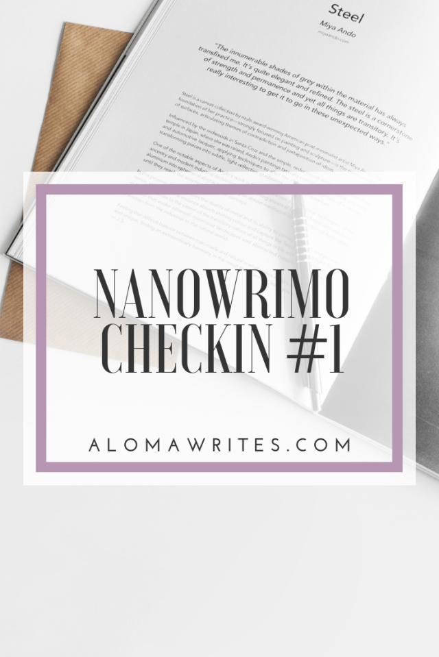 aloma writes nanowrimo checkin 1 pinterest